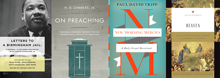 Reviews: 'Letters to a Birmingham Jail,' 'On Preaching,' 'New Morning Mercies,' and 'Heaven'