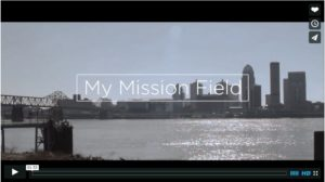 Great Commission Focus: My Mission Field Video