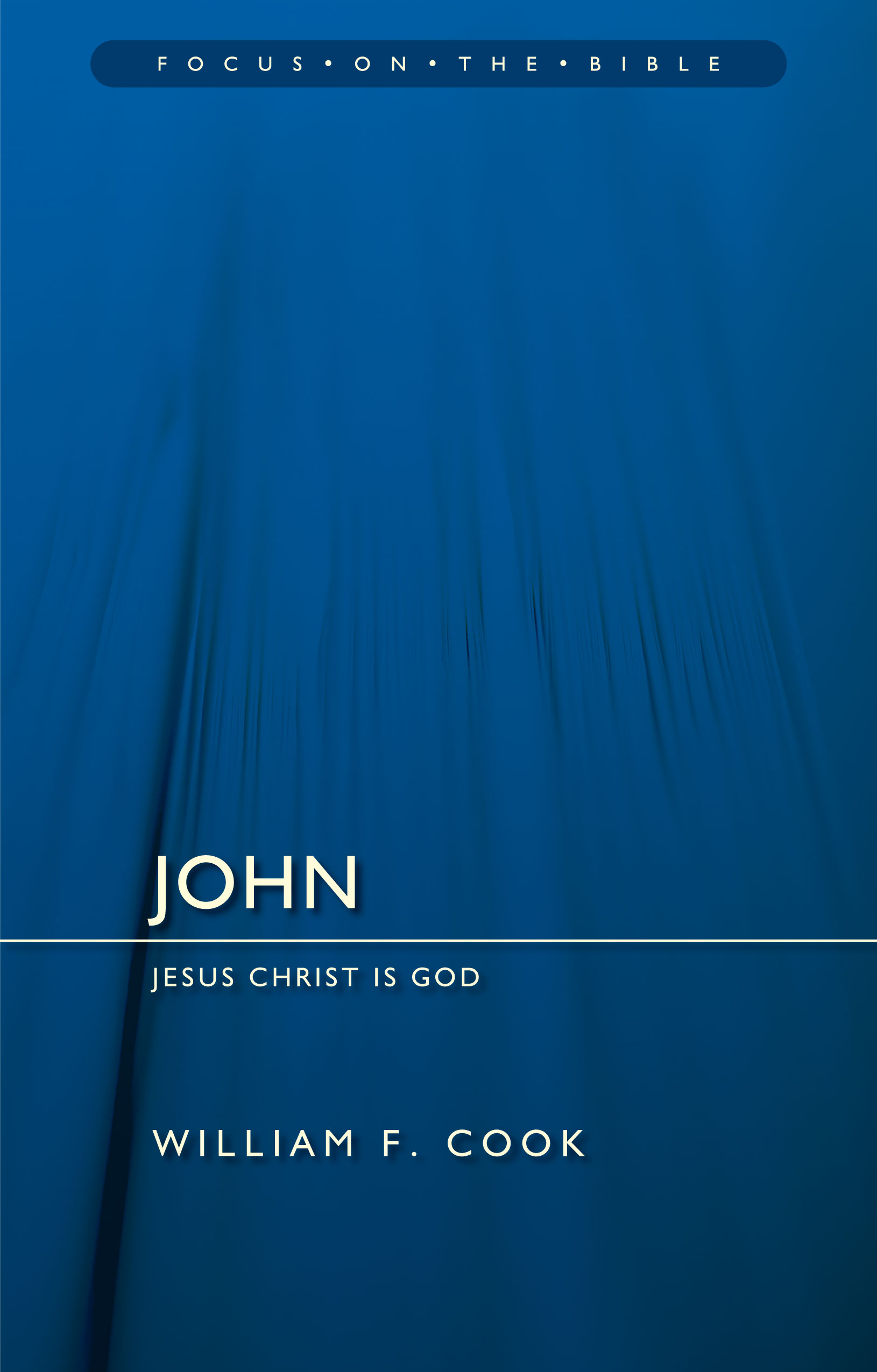 John: Jesus Christ is God