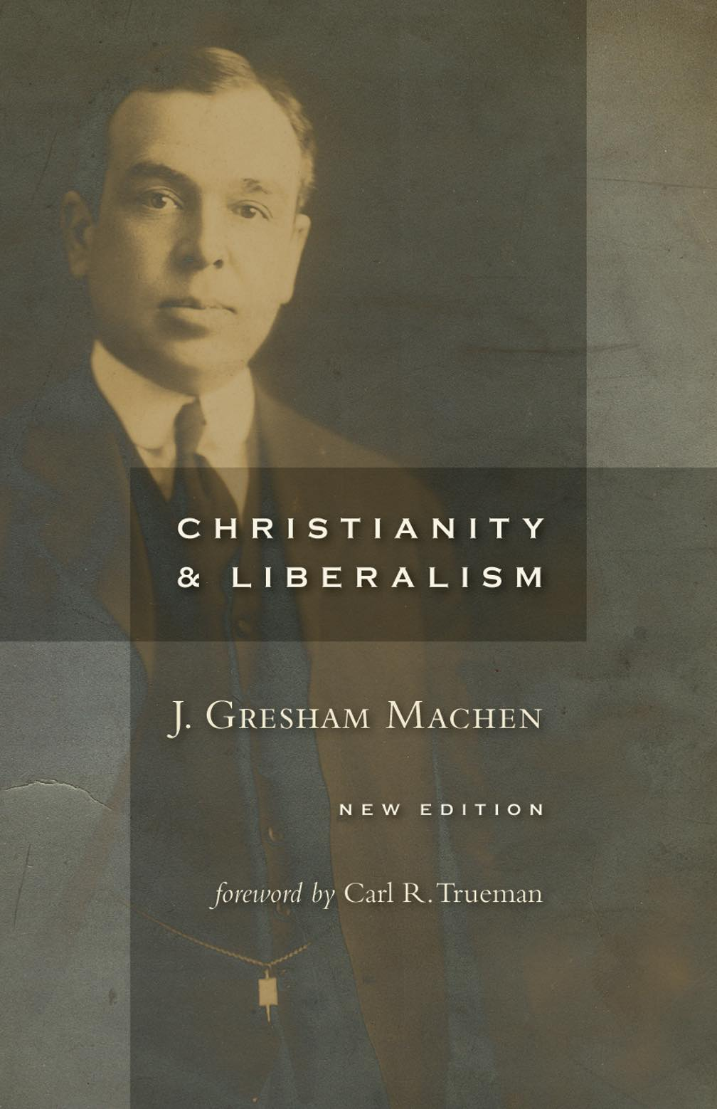 christianity and liberalism by gresham machen machen Christianity & liberalism by j gresham machen (first published in 1923) 2 chapter 1 introduction  attempt at reconciling science and christianity modern liberalism may be criticized (1) on the ground that it is un-christian and (2) on the ground that it is unscientific we shall concern ourselves here chiefly.