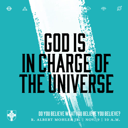 God is in Charge of the Universe