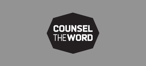 Counsel the Word