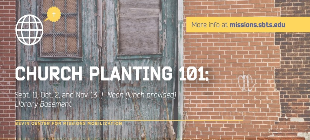 Church Planting 101 Fall 15 ALL Dates