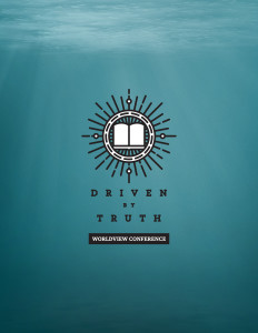 """Driven By Truth: Worldview Conference"" will equip young Christians to defend their faith in the public square."