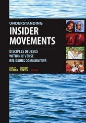 """Understanding Insider Movements"" was published in 2015 by William Carey Library."