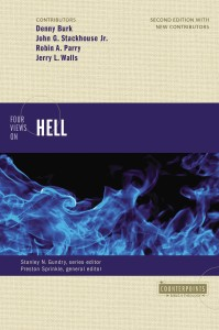 """Four Views on Hell,"" published in 2016, presents four evangelical views on the doctrine of hell."