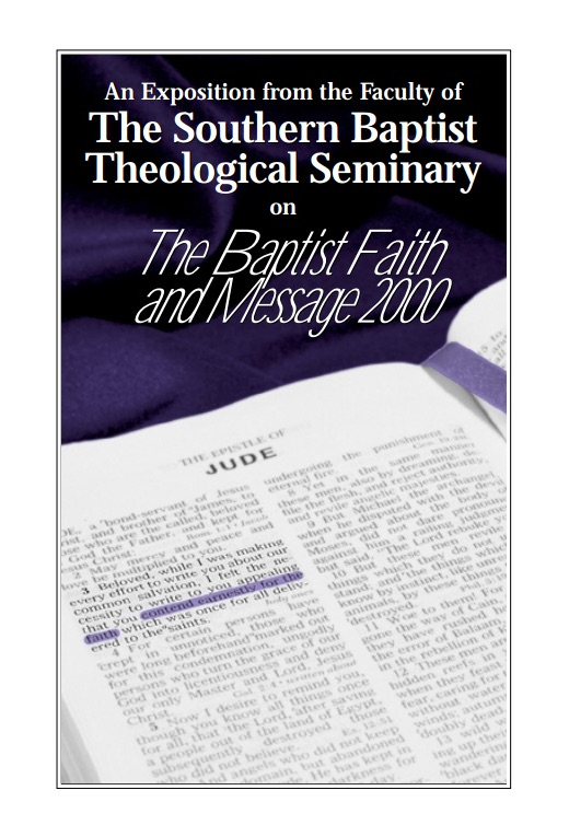 An Exposition of the Baptist Faith and Message 2000