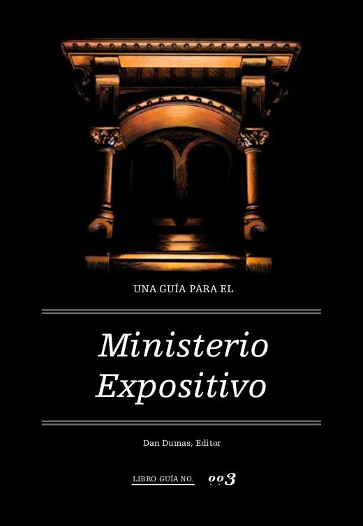Una Guía Para el Ministerio Expositivo