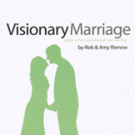 Book Review: 'Visionary Marriage: Capture a God-Sized Vision for Your Marriage' by Rob and Amy Rienow