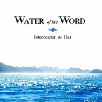 Book Review – 'Water of the Word: Intercession for Her' by Andrew Case