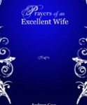Book Review – 'Prayers of an Excellent Wife: Intercession for Him' by Andrew Case