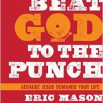 Book Review: Beat God to the Punch