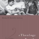 Book Deal: A Theology for Family Ministry