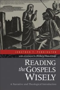 pennington_reading-the-gospels-wisely